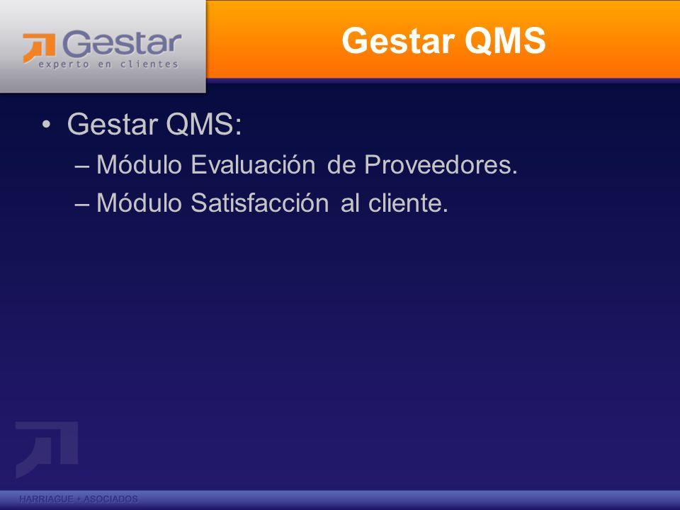 Gestar QMS Gestar QMS: Módulo Evaluación de Proveedores.