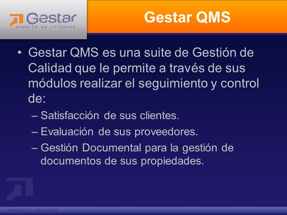 Gestar QMSGestar QMS es una suite de Gestión de Calidad que le permite a través de sus módulos realizar el seguimiento y control de:
