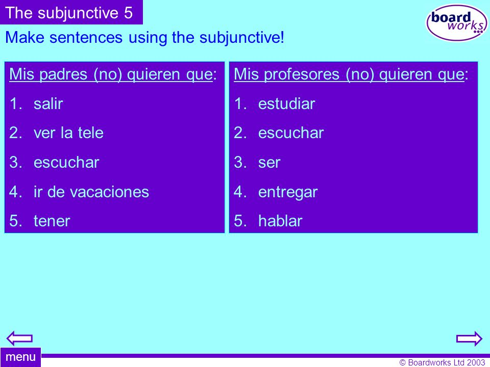 Make sentences using the subjunctive!