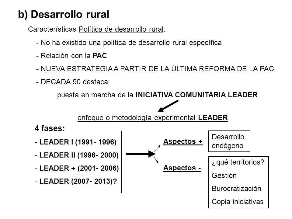 b) Desarrollo rural 4 fases: