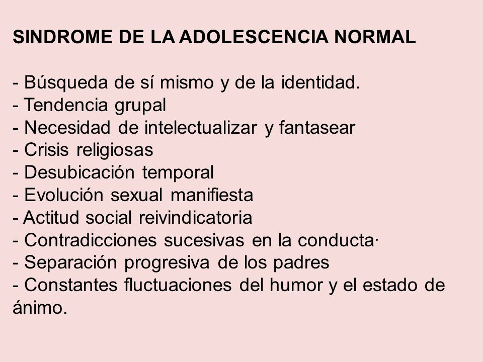 SINDROME DE LA ADOLESCENCIA NORMAL