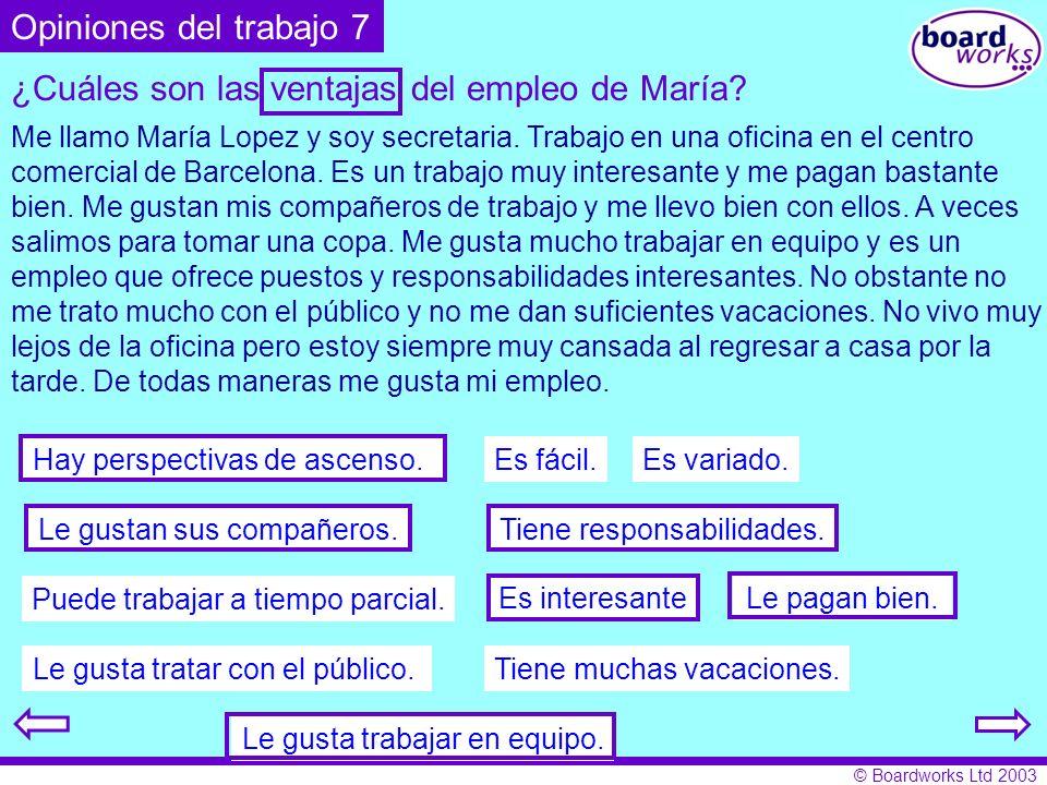 ¿Cuáles son las ventajas del empleo de María