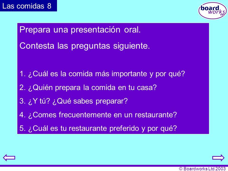 Prepara una presentación oral. Contesta las preguntas siguiente.