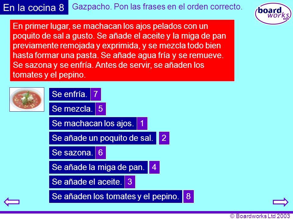 Gazpacho. Pon las frases en el orden correcto.