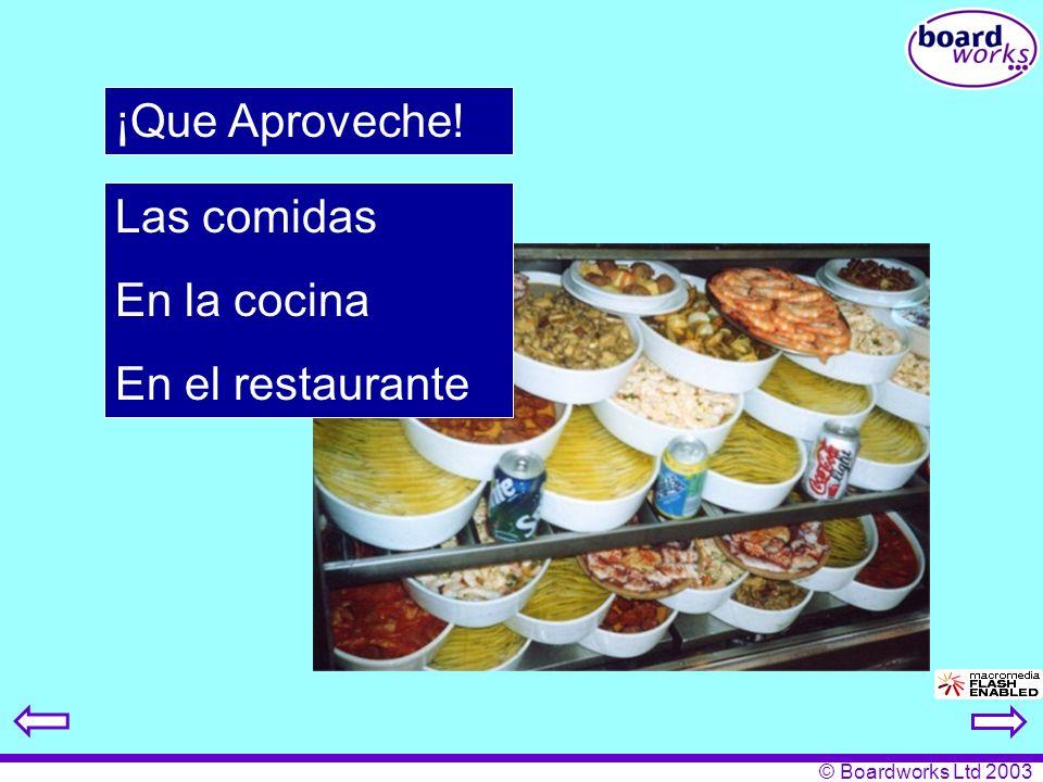 ¡Que Aproveche! Las comidas En la cocina En el restaurante