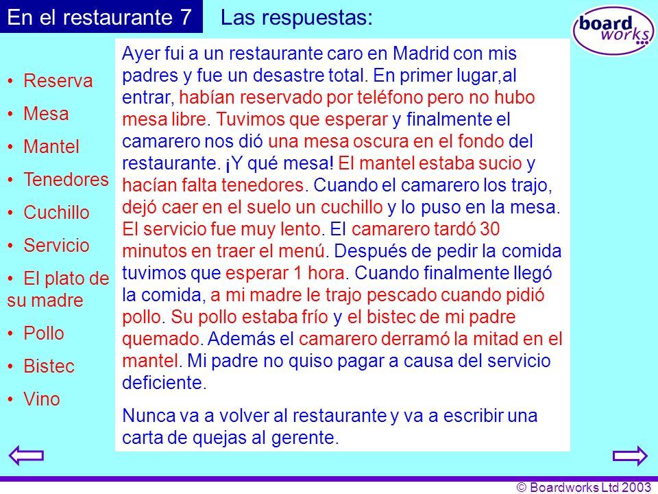 En el restaurante 7 Las respuestas: