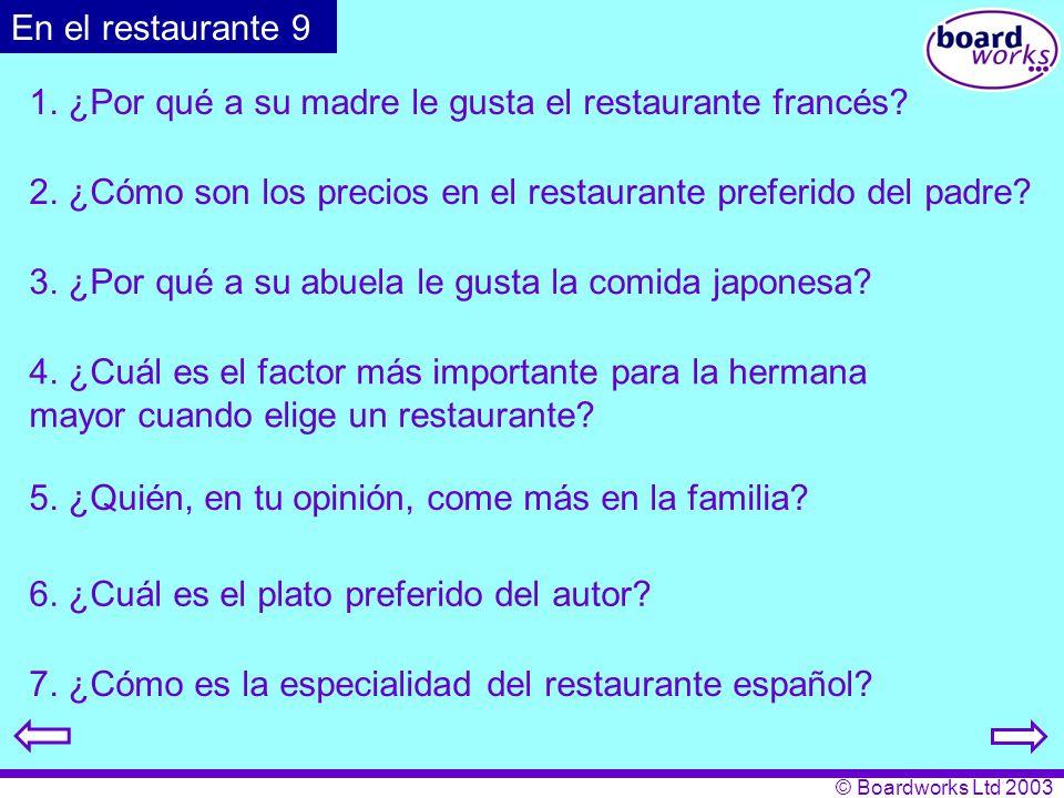 1. ¿Por qué a su madre le gusta el restaurante francés