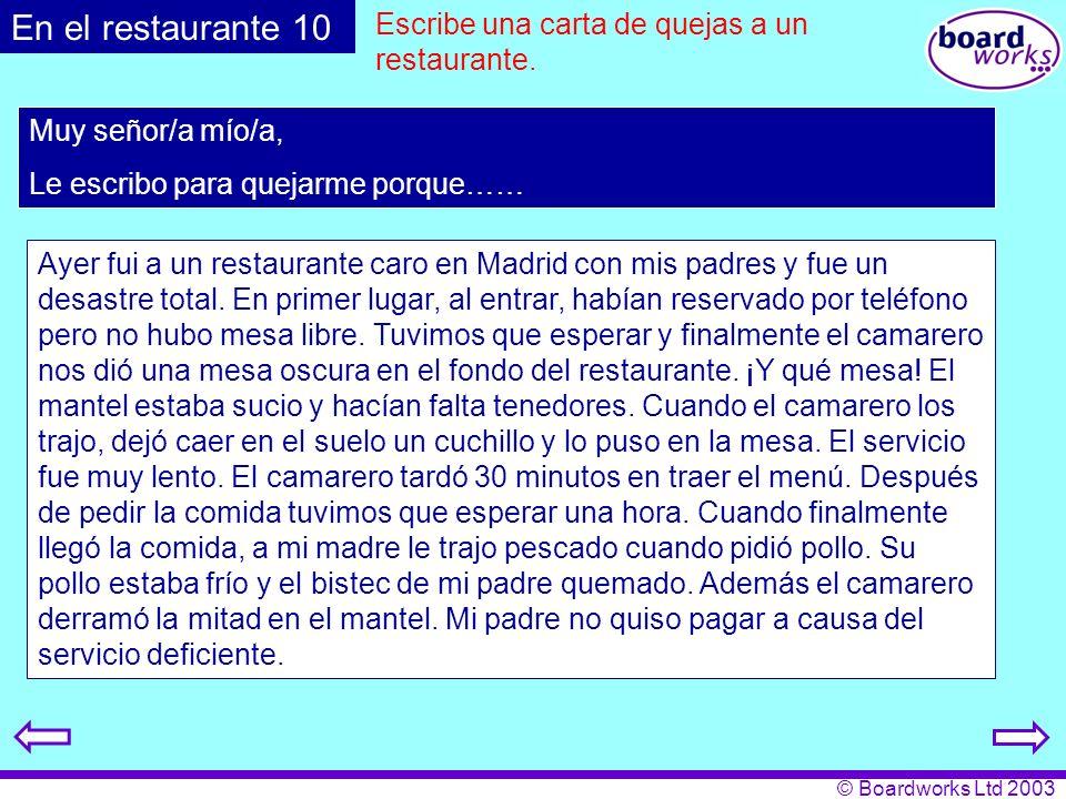 En el restaurante 10 Escribe una carta de quejas a un restaurante.