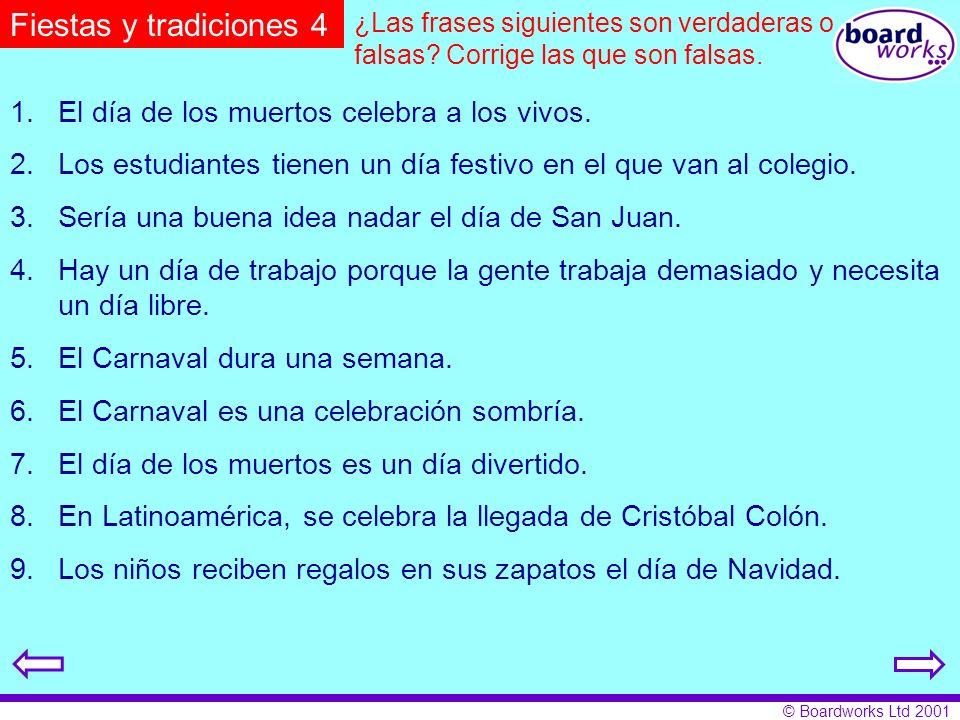 Fiestas y tradiciones 4 1. El día de los muertos celebra a los vivos.