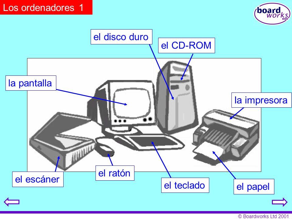 Los ordenadores 1 el disco duro. el CD-ROM. la pantalla. la impresora. el ratón. el escáner. el teclado.