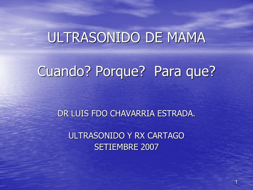 ULTRASONIDO DE MAMA Cuando Porque Para que