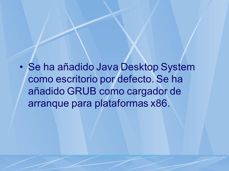 Se ha añadido Java Desktop System como escritorio por defecto