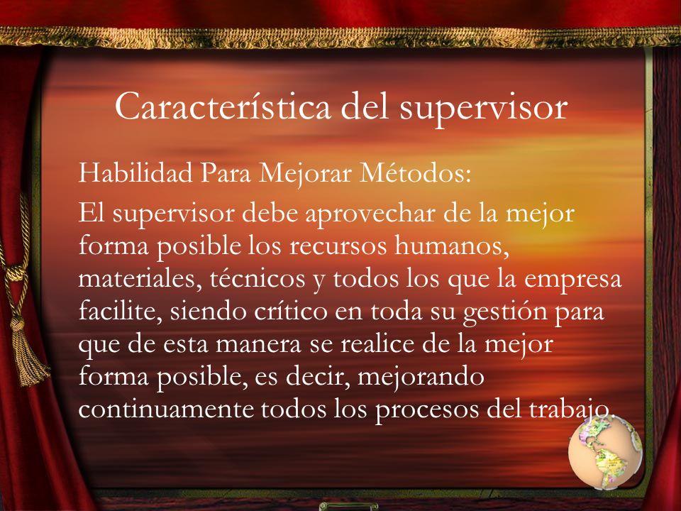 Característica del supervisor