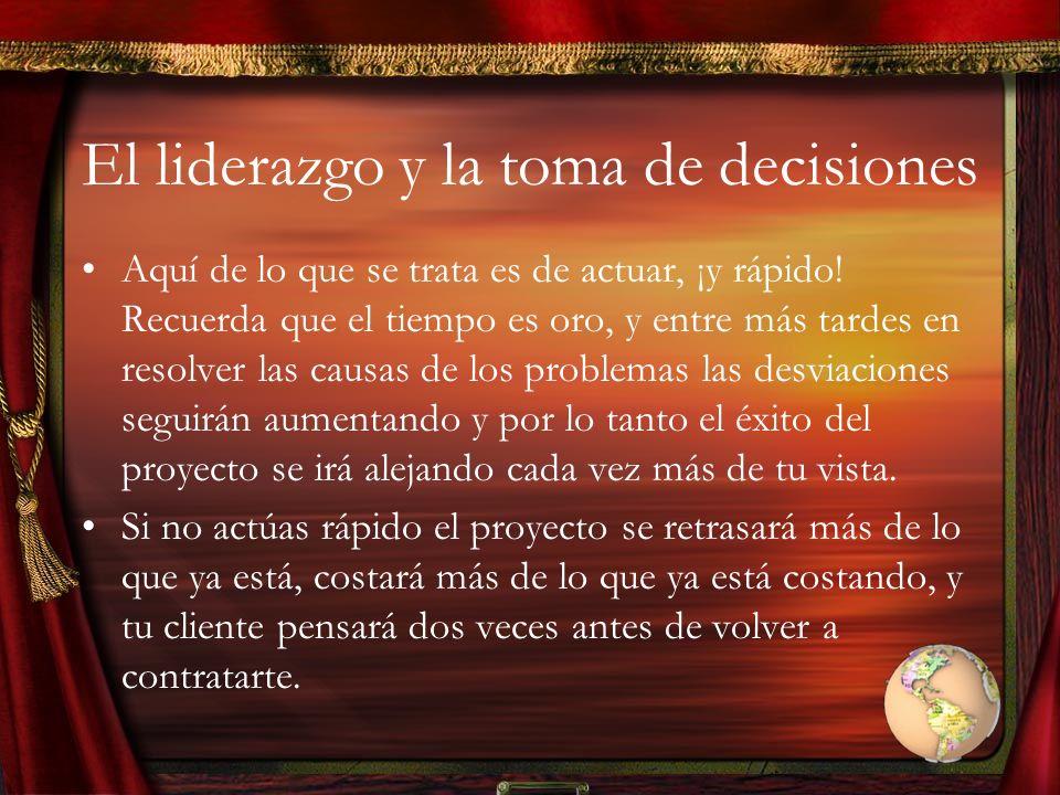 El liderazgo y la toma de decisiones