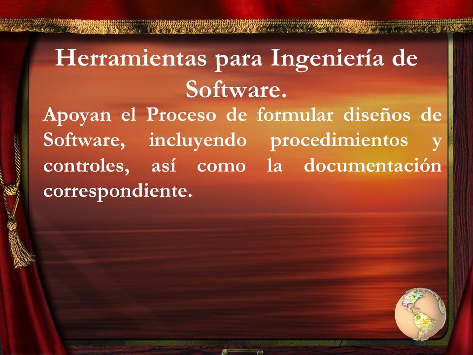 Herramientas para Ingeniería de Software.