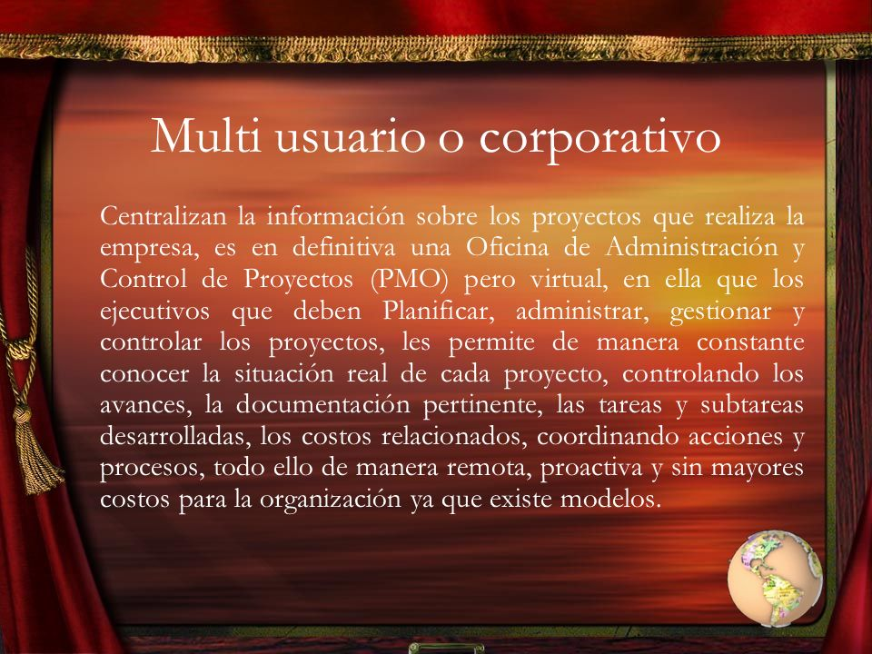 Multi usuario o corporativo