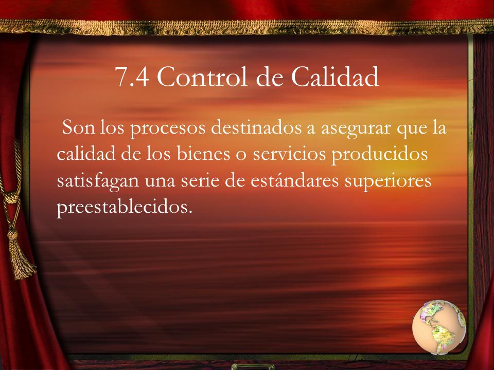 7.4 Control de Calidad