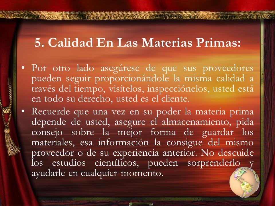 5. Calidad En Las Materias Primas: