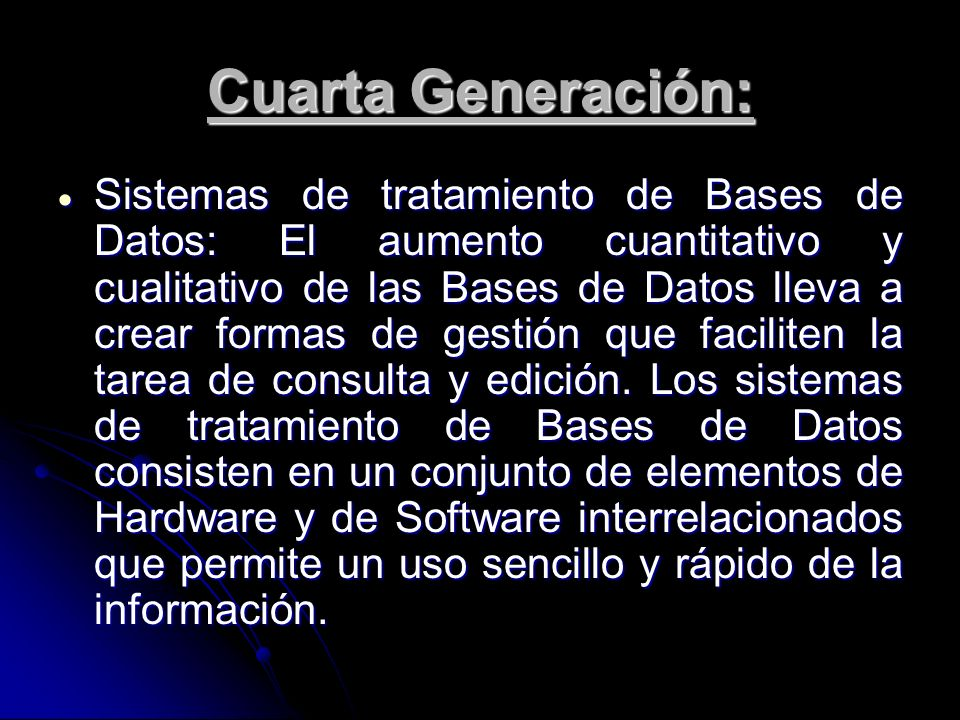 Cuarta Generación: