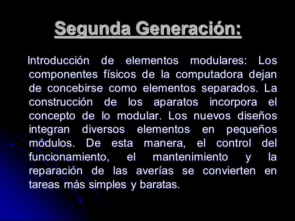Segunda Generación: