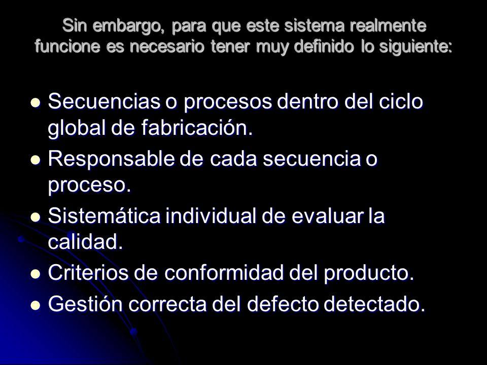 Secuencias o procesos dentro del ciclo global de fabricación.