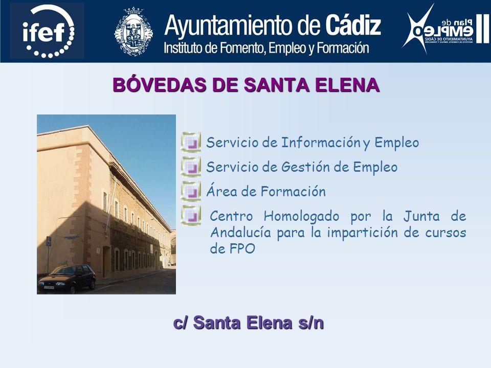 BÓVEDAS DE SANTA ELENA c/ Santa Elena s/n