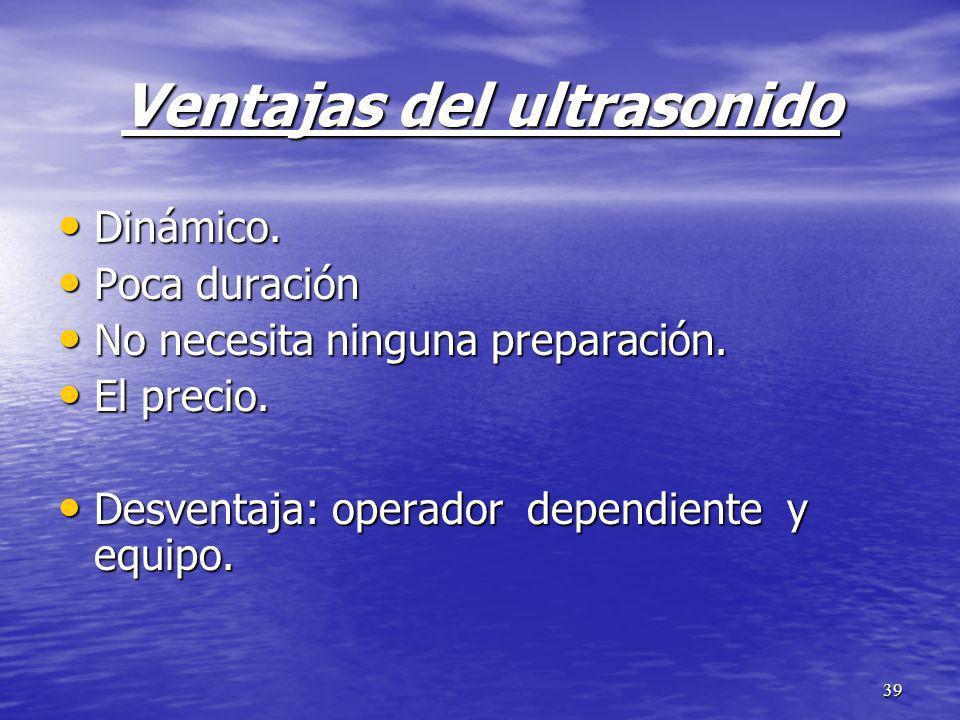 Ventajas del ultrasonido