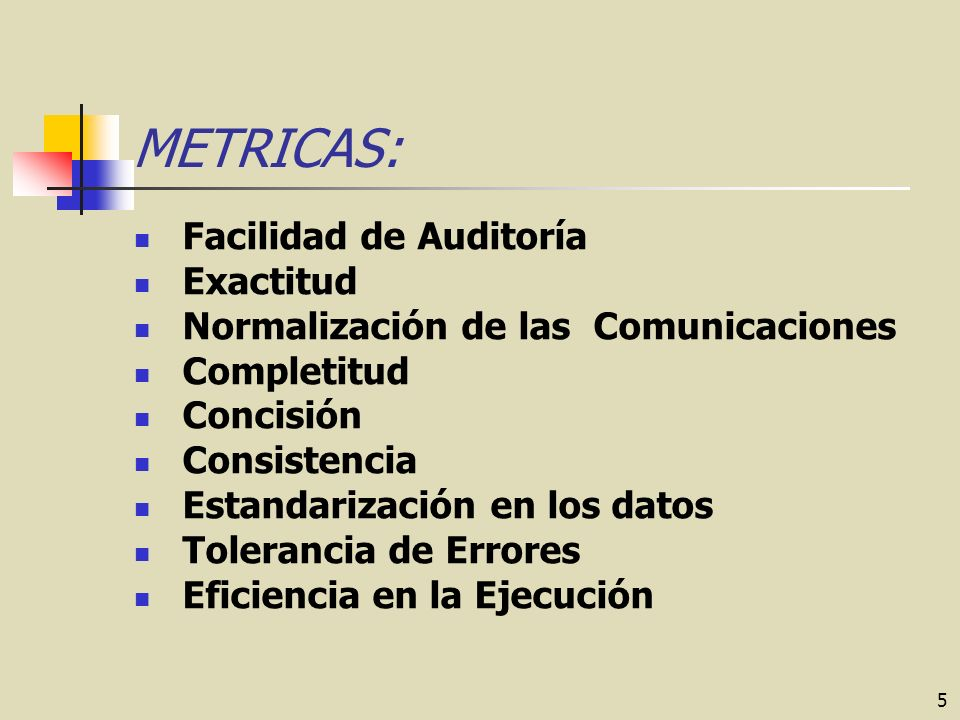 METRICAS: Facilidad de Auditoría Exactitud