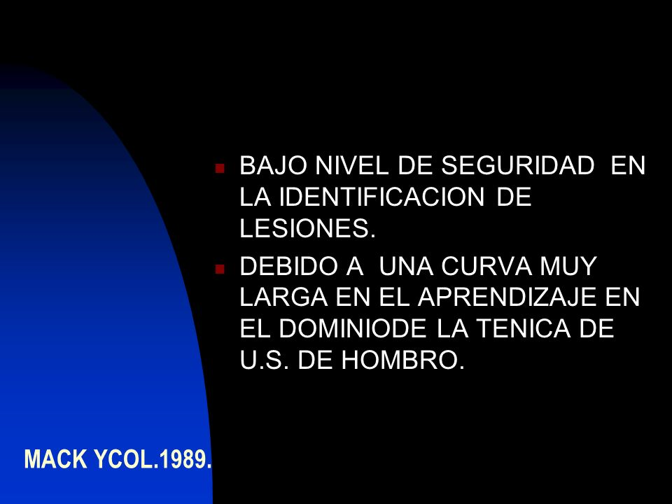 BAJO NIVEL DE SEGURIDAD EN LA IDENTIFICACION DE LESIONES.