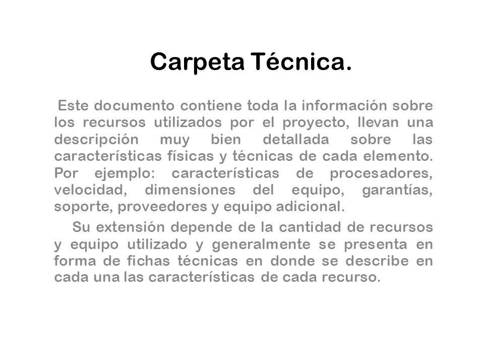 Carpeta Técnica.