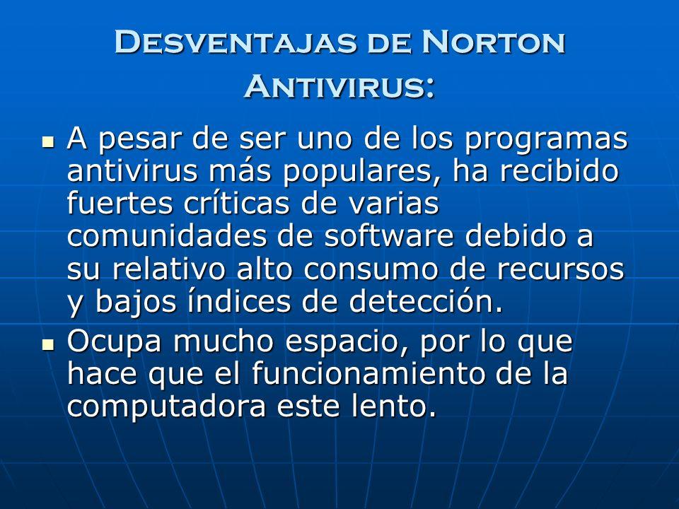 Desventajas de Norton Antivirus: