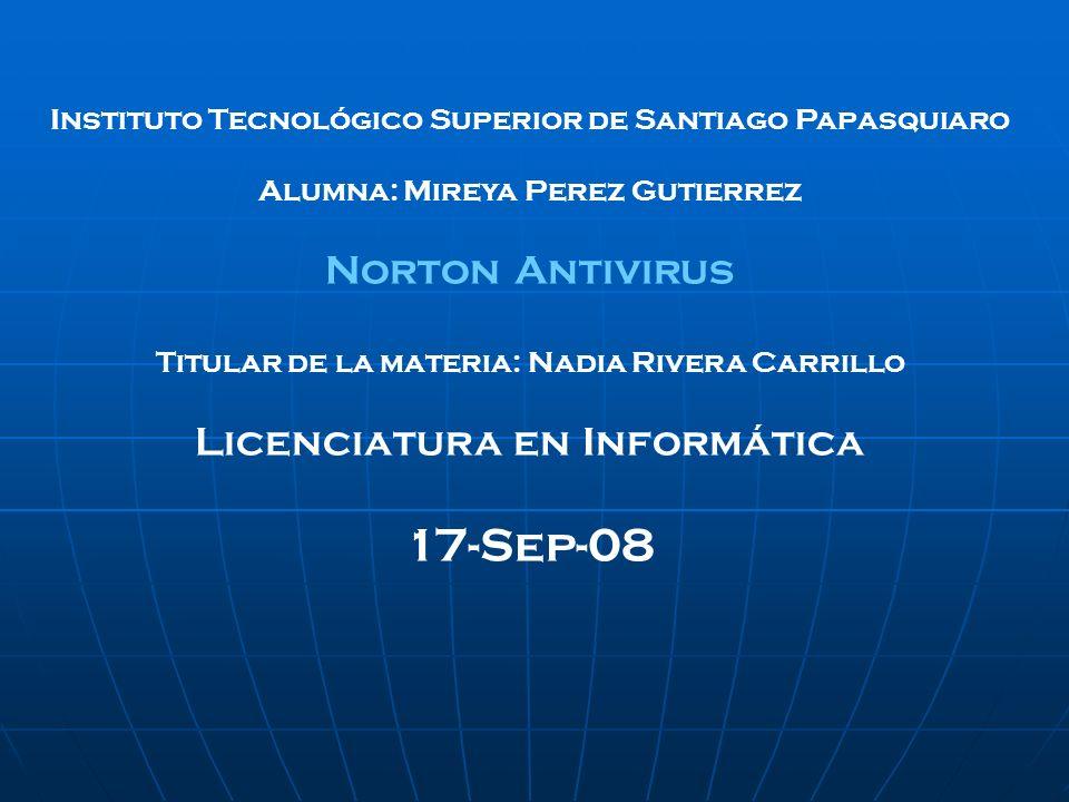 17-Sep-08 Norton Antivirus Licenciatura en Informática