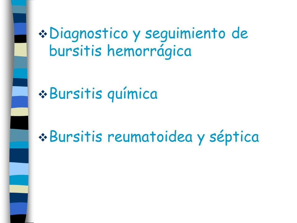 Diagnostico y seguimiento de bursitis hemorrágica