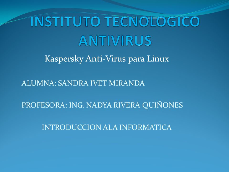 INSTITUTO TECNOLOGICO ANTIVIRUS