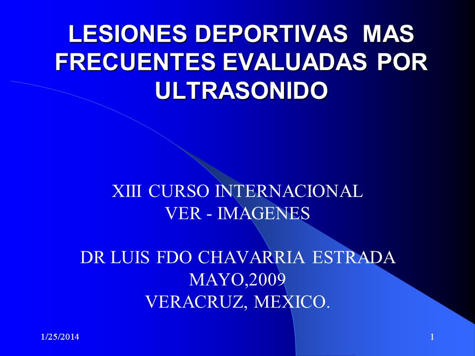 LESIONES DEPORTIVAS MAS FRECUENTES EVALUADAS POR ULTRASONIDO