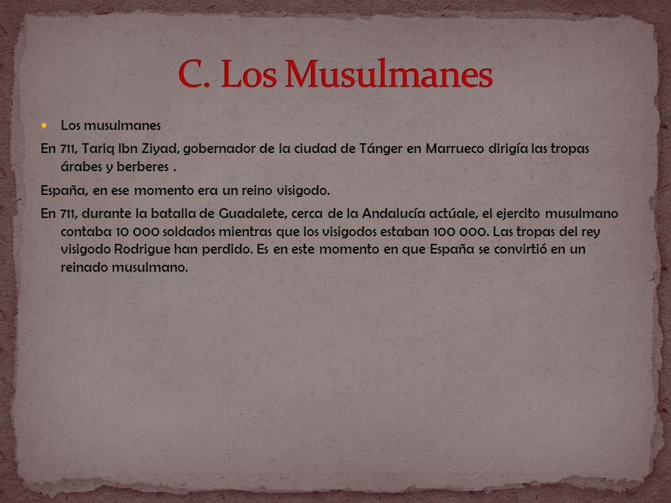 C. Los Musulmanes Los musulmanes