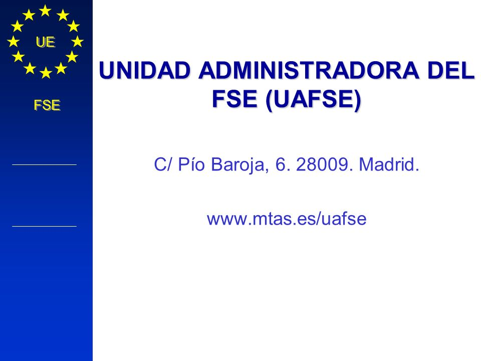 UNIDAD ADMINISTRADORA DEL FSE (UAFSE)