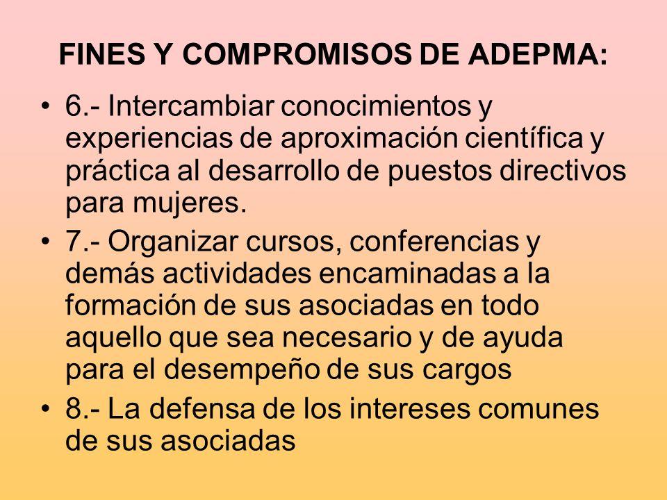 FINES Y COMPROMISOS DE ADEPMA: