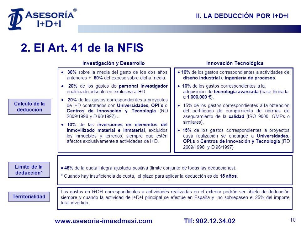 2. El Art. 41 de la NFIS II. LA DEDUCCIÓN POR I+D+I