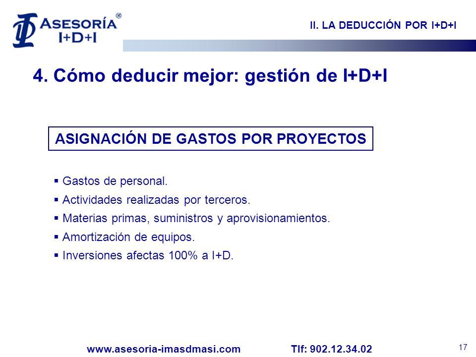 II. LA DEDUCCIÓN POR I+D+I ASIGNACIÓN DE GASTOS POR PROYECTOS