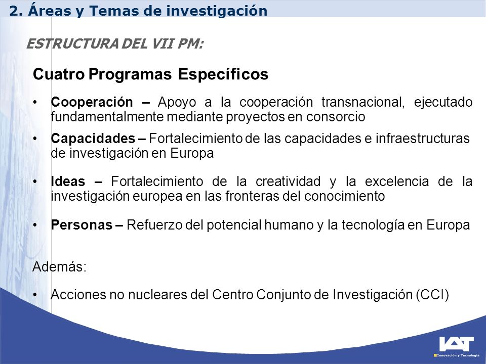 Cuatro Programas Específicos