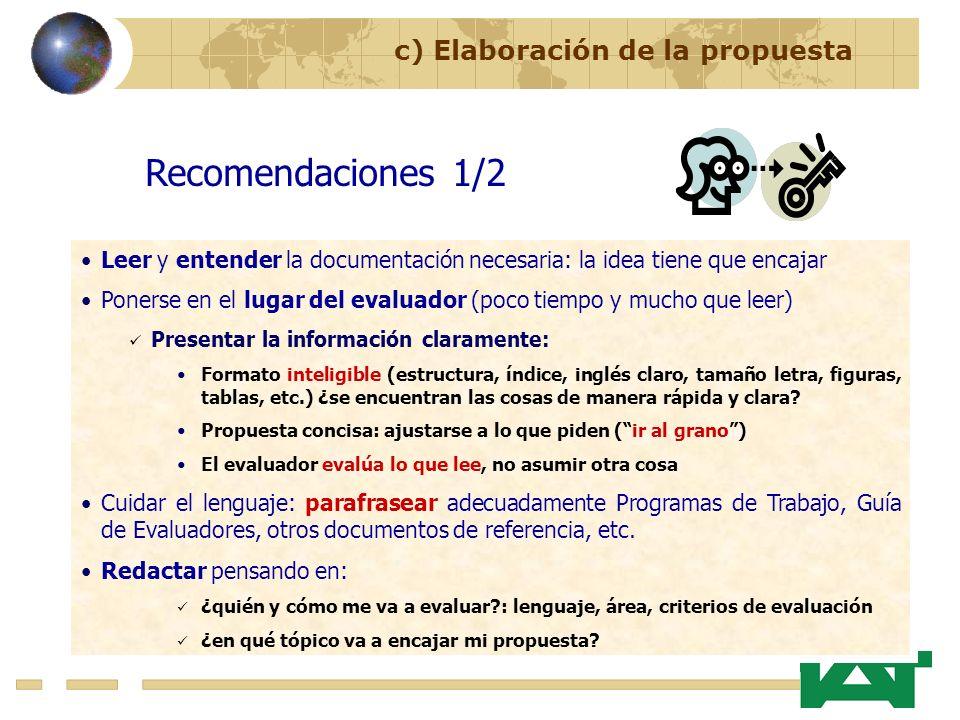 Recomendaciones 1/2 c) Elaboración de la propuesta