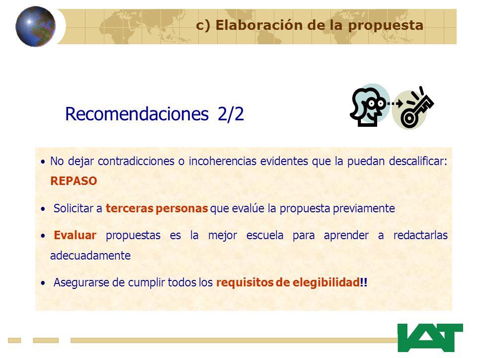 Recomendaciones 2/2 c) Elaboración de la propuesta