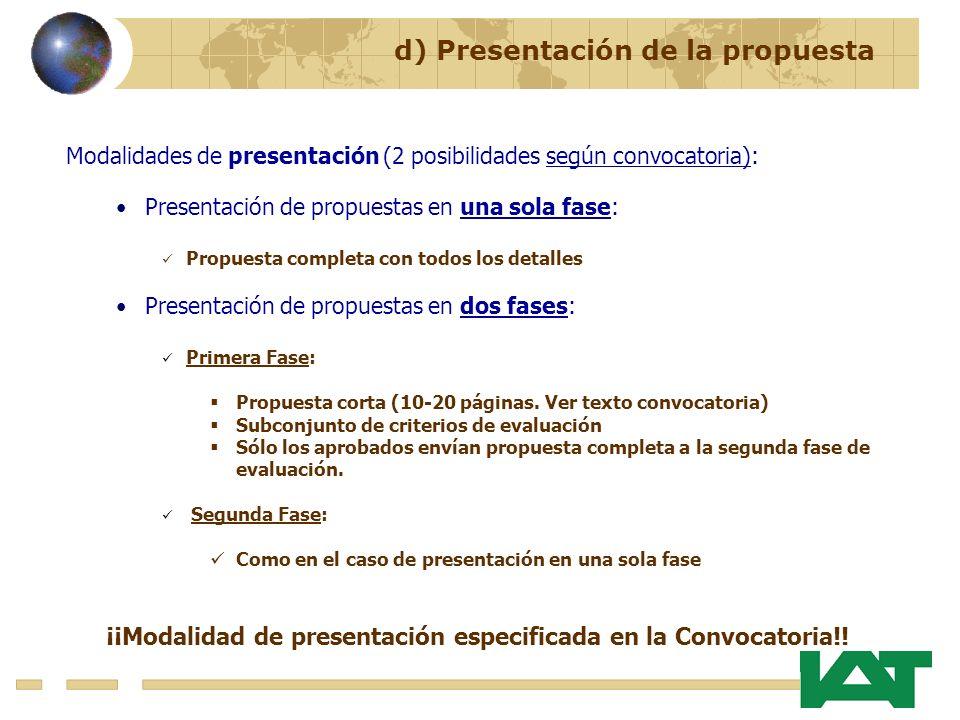 ¡¡Modalidad de presentación especificada en la Convocatoria!!
