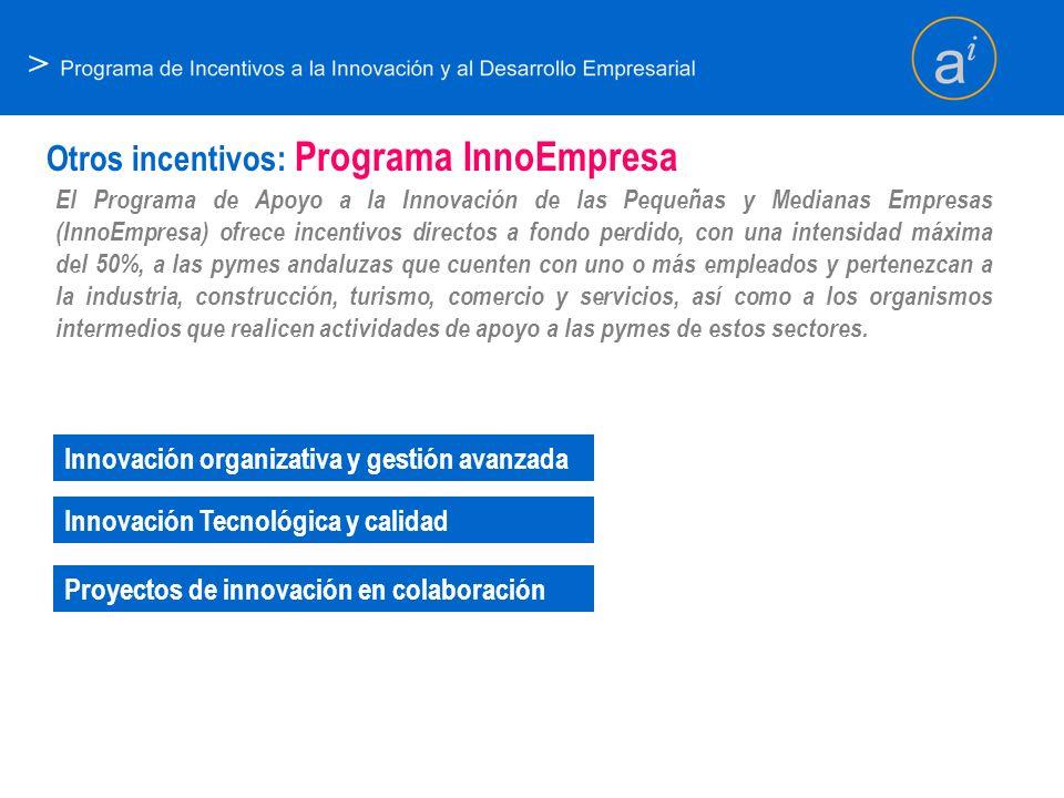 Otros incentivos: Programa InnoEmpresa