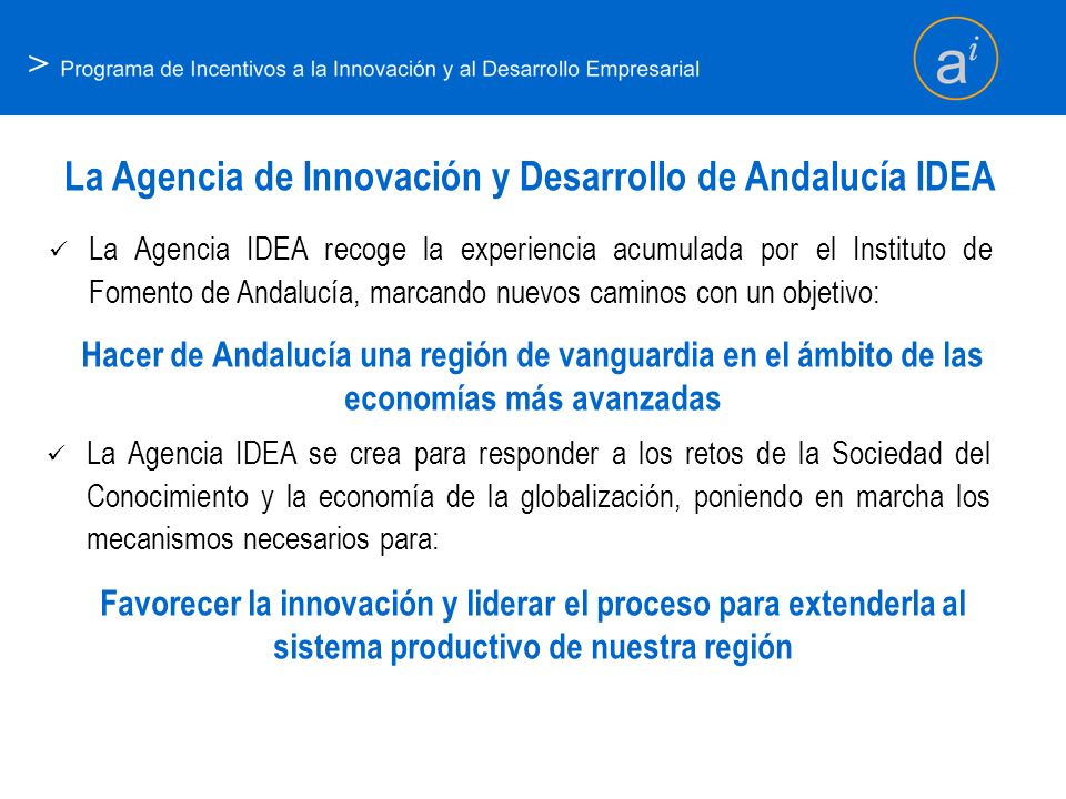 La Agencia de Innovación y Desarrollo de Andalucía IDEA