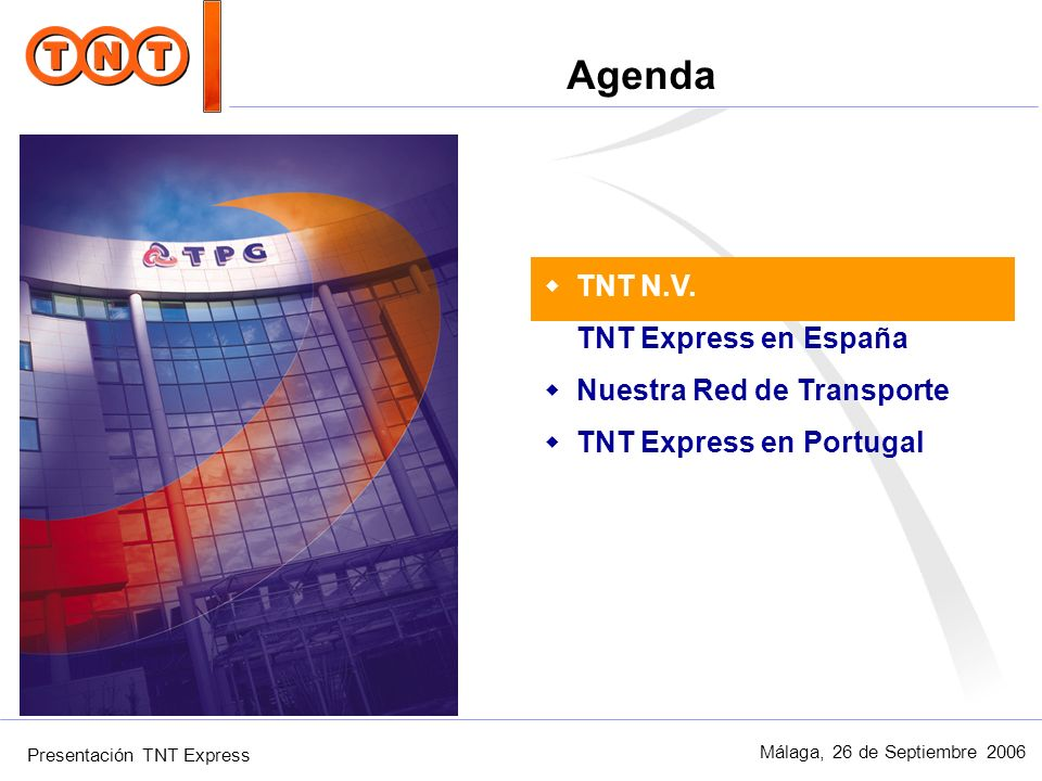 Agenda TNT N.V. TNT Express en España Nuestra Red de Transporte