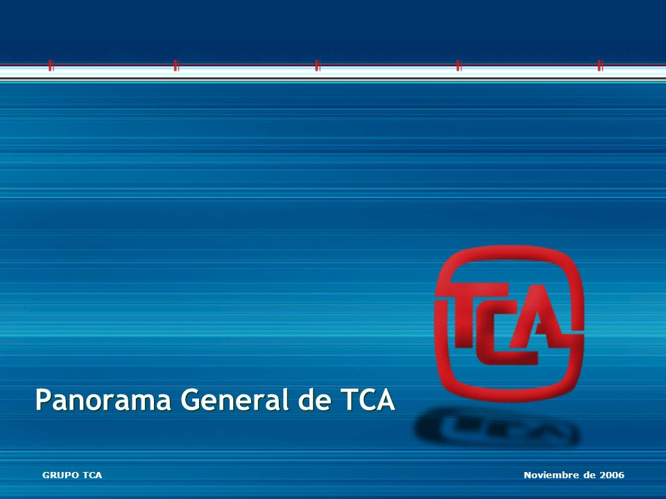 Panorama General de TCA