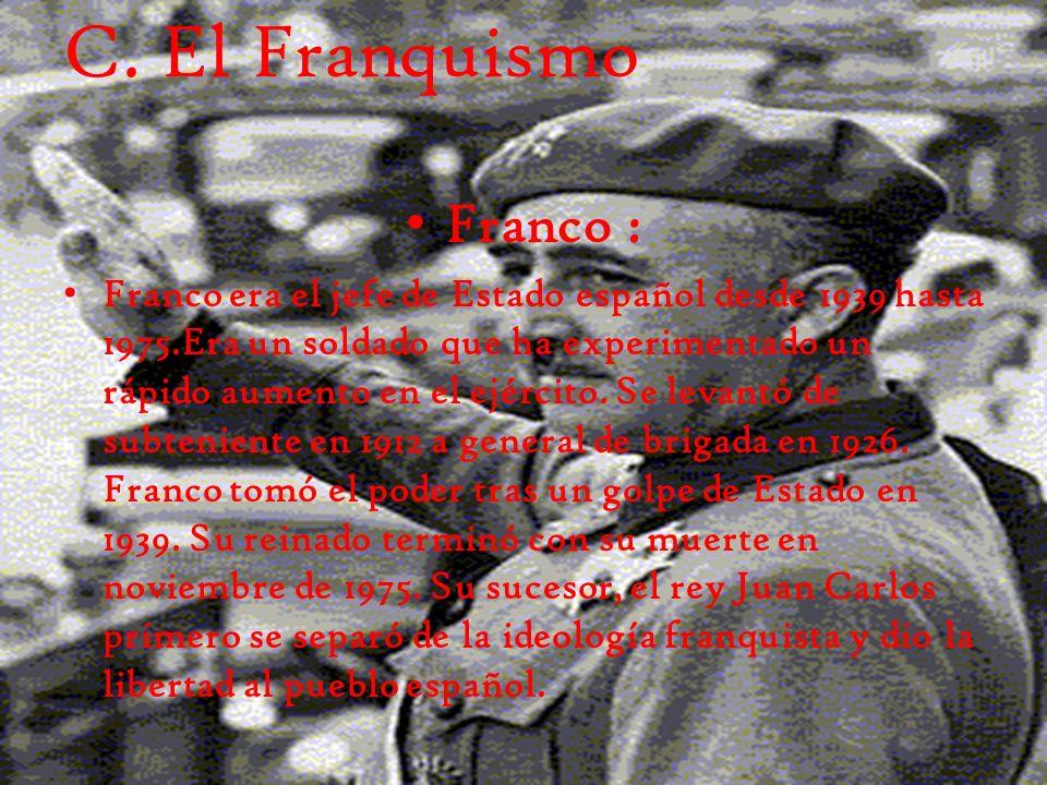 C. El Franquismo Franco :