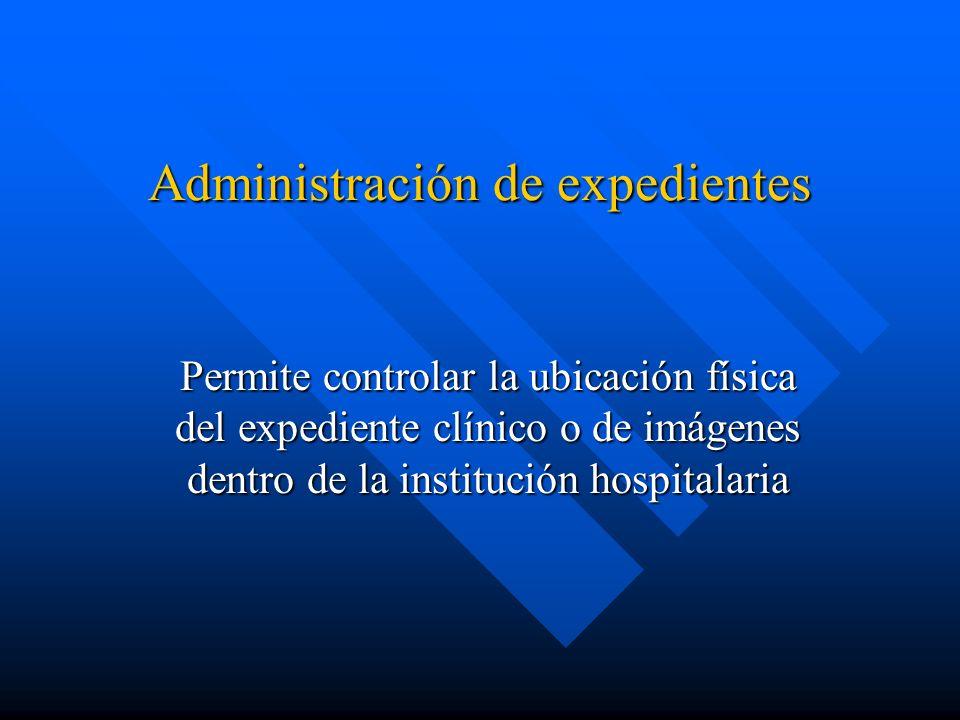 Administración de expedientes